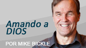 Amando a DIOS - Mike Bickle - 2