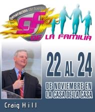 Craig Hill En «Generación De Fuego De La Familia» Un Tiempo DeBendición!!!