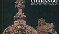 """Mi Libro """"La Sirena y el Charango, Ensayo Sobre el Mestizaje"""""""