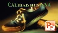 Presentaciones – Y Tú, ¿Tienes CalidadHumana?