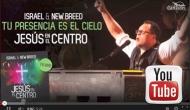 AA – Israel & New Breed «Tu Presencia Es ElCielo»
