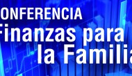 Conferencia – Finanzas Para La Familia – Craig Hill – EntradaLibre