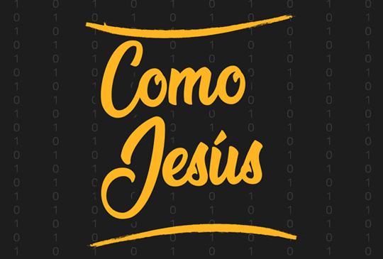 Como lo hizo Jesus