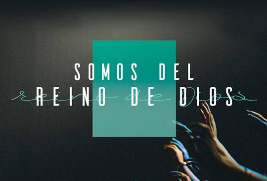 012_SOMOS DEL REINO DE DIOS