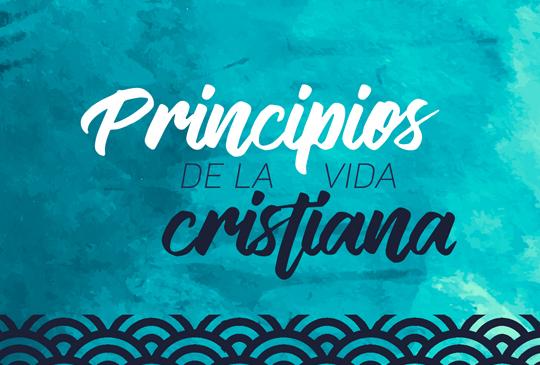 016_principios de la vida cristiana (1)