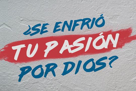 016_se enfrio tu pasion por dios